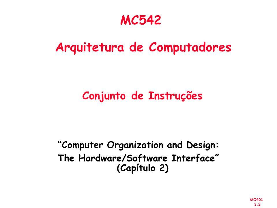 MC542 Arquitetura de Computadores Conjunto de Instruções