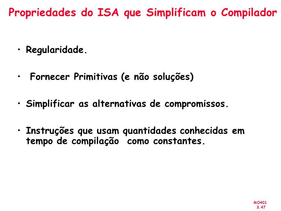 Propriedades do ISA que Simplificam o Compilador