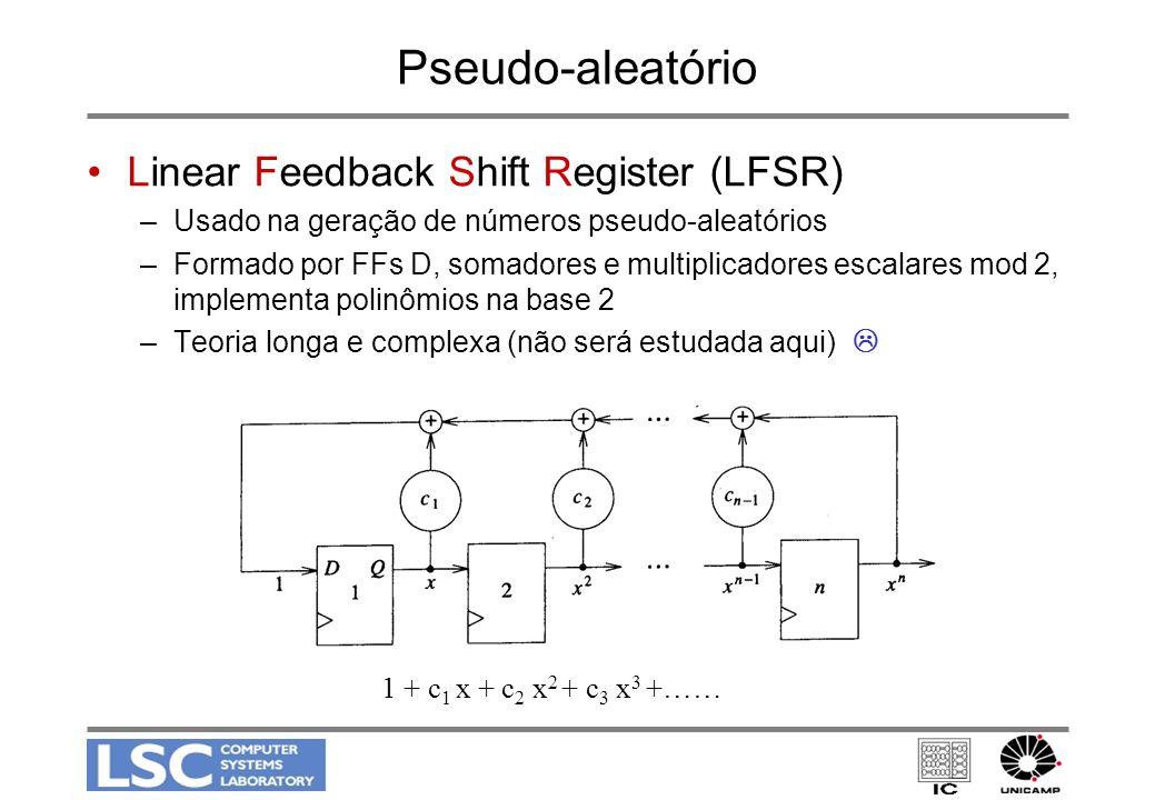 Pseudo-aleatório Linear Feedback Shift Register (LFSR)