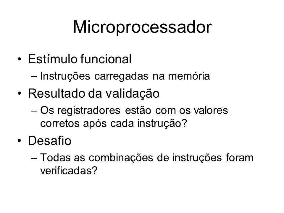 Microprocessador Estímulo funcional Resultado da validação Desafio