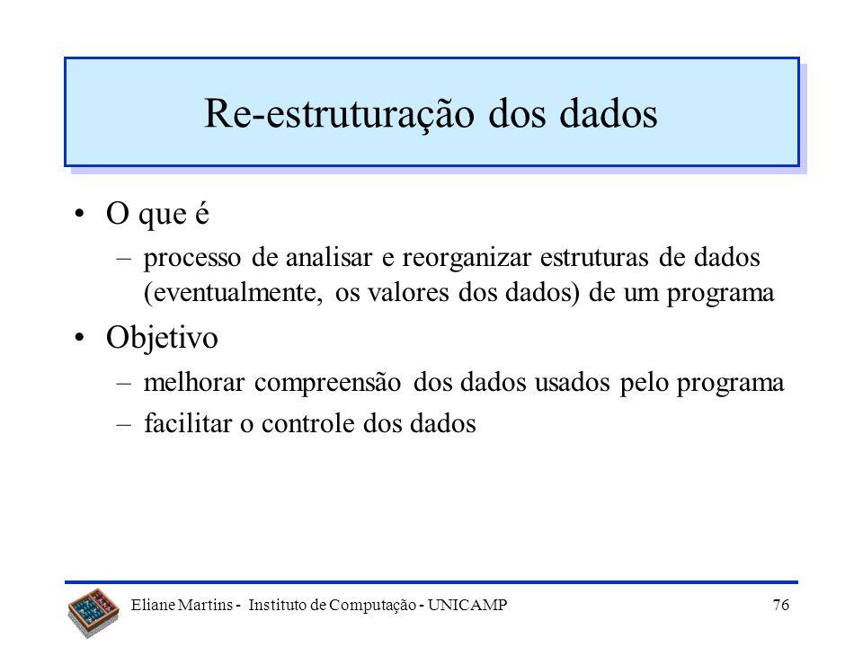 Re-estruturação dos dados