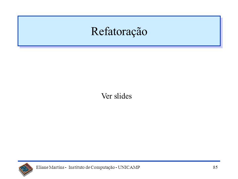 Refatoração Ver slides