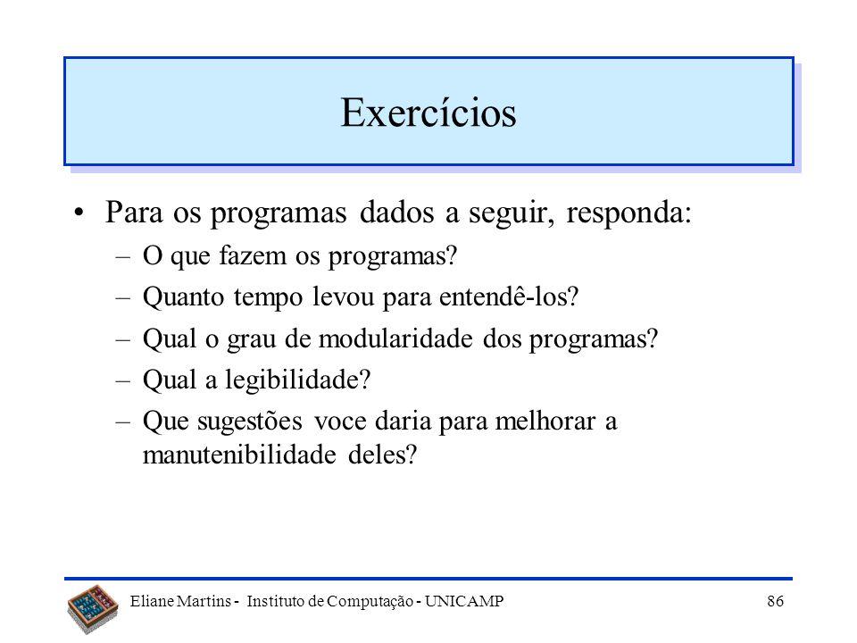 Exercícios Para os programas dados a seguir, responda: