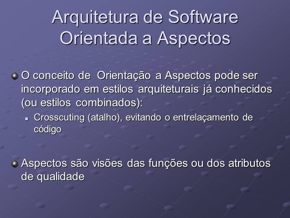 Arquitetura de Software Orientada a Aspectos