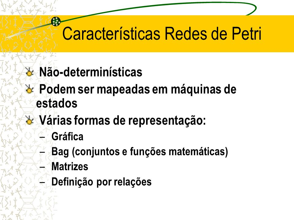 Características Redes de Petri