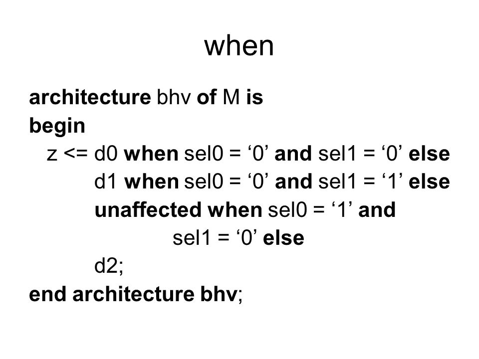 when architecture bhv of M is begin