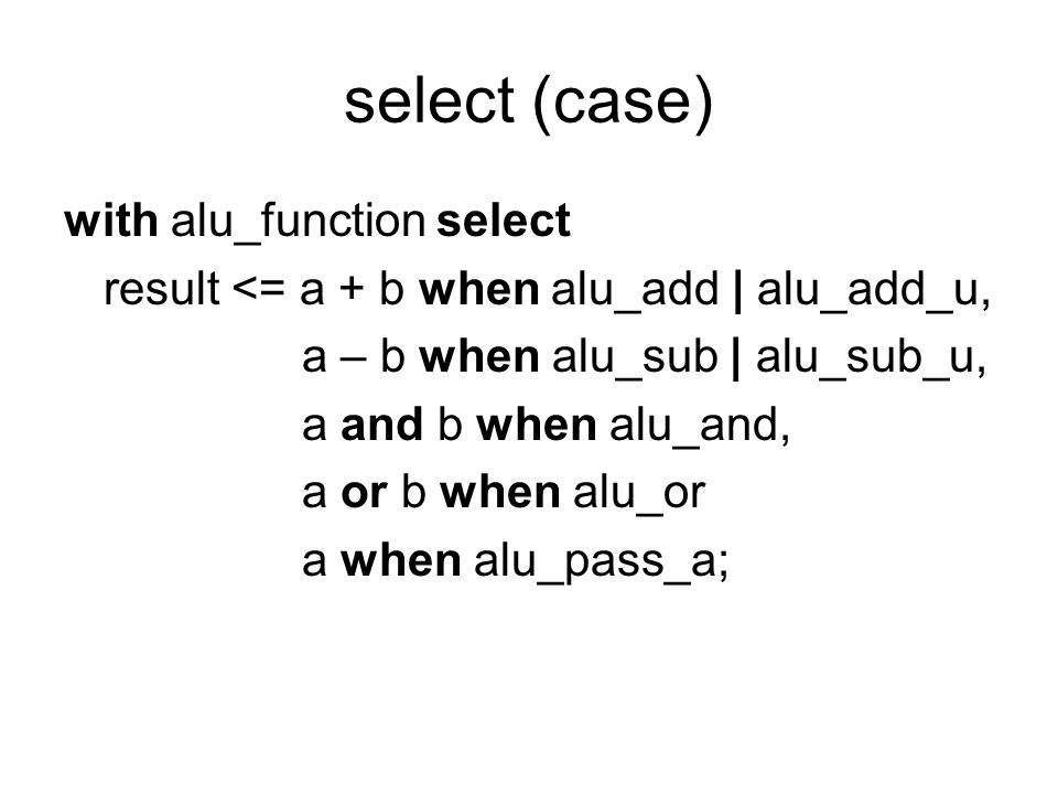 select (case) with alu_function select