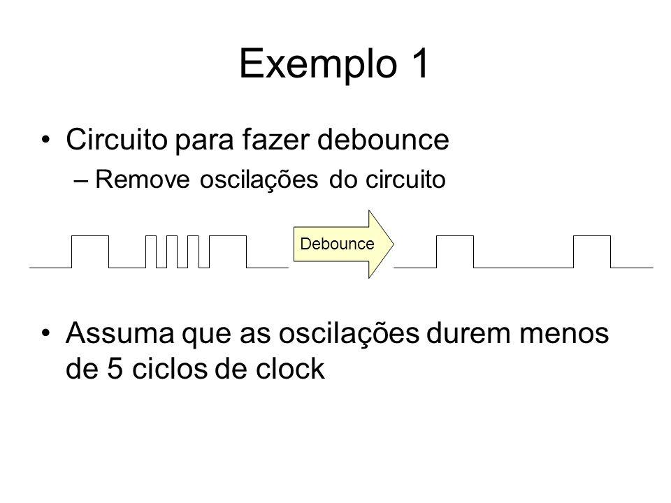 Exemplo 1 Circuito para fazer debounce