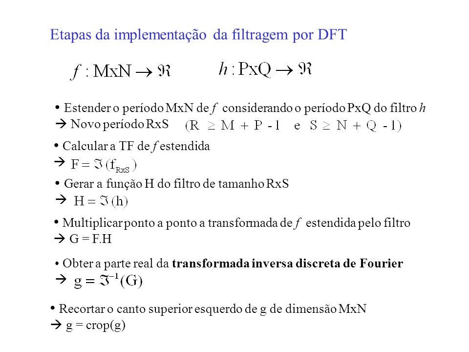 Etapas da implementação da filtragem por DFT