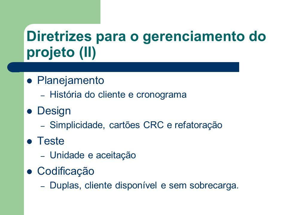 Diretrizes para o gerenciamento do projeto (II)