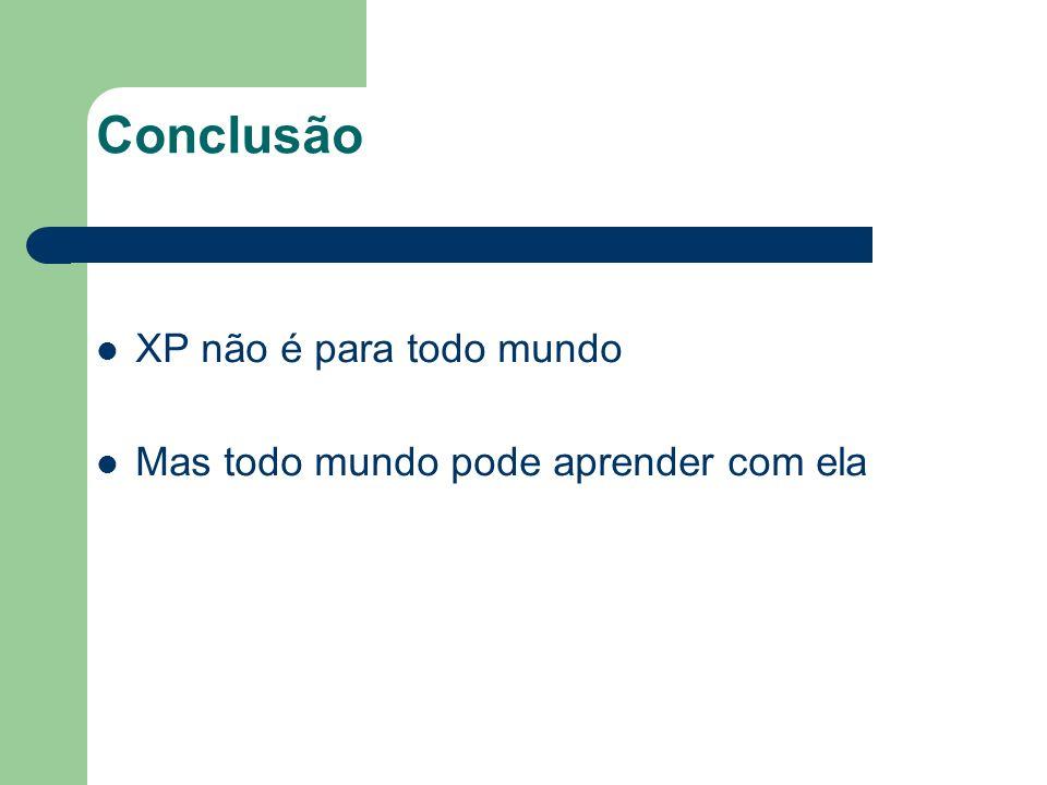 Conclusão XP não é para todo mundo
