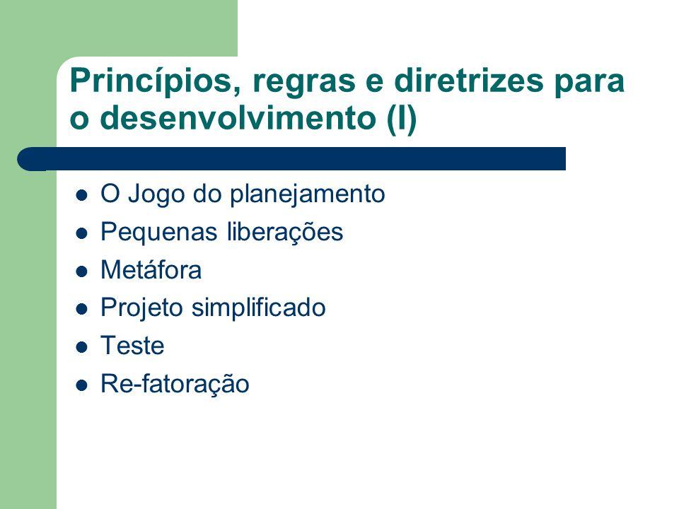 Princípios, regras e diretrizes para o desenvolvimento (I)