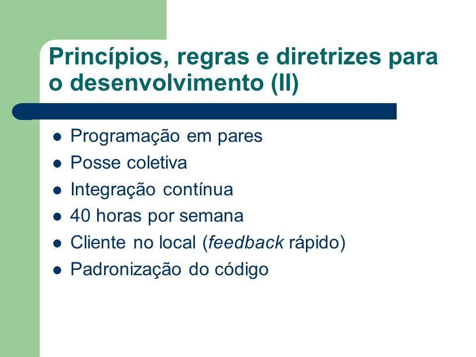 Princípios, regras e diretrizes para o desenvolvimento (II)