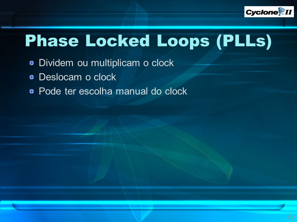 Phase Locked Loops (PLLs)