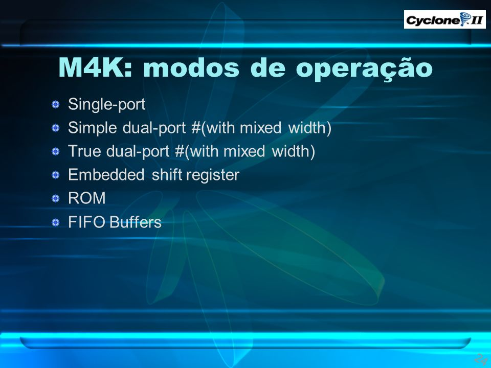 M4K: modos de operação Single-port