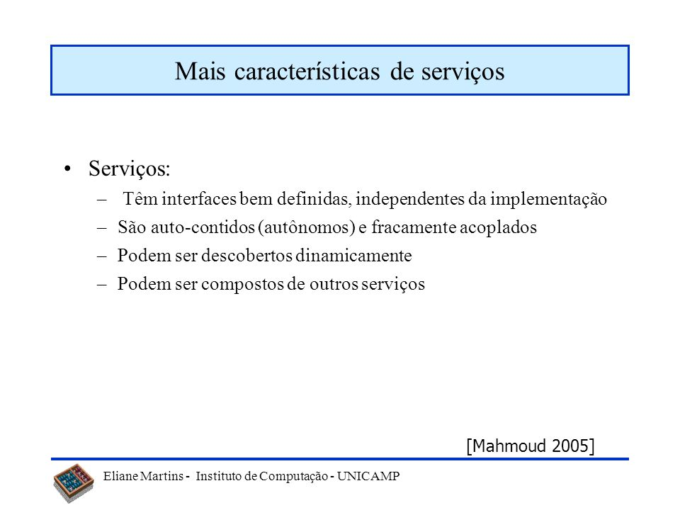 Mais características de serviços