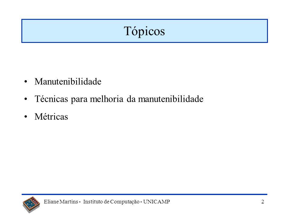 Tópicos Manutenibilidade Técnicas para melhoria da manutenibilidade