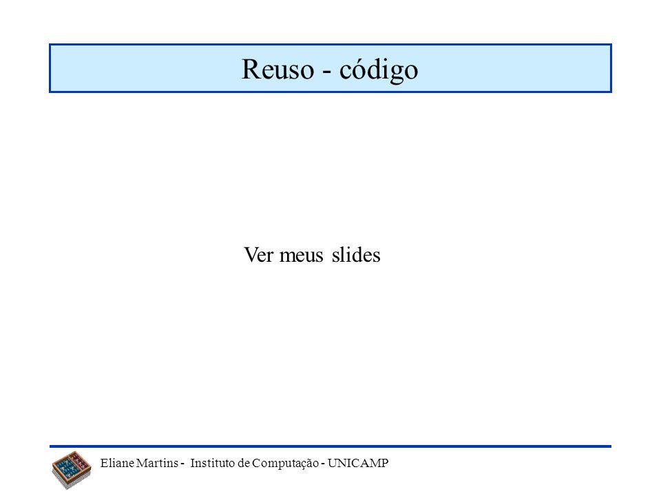 Reuso - código Ver meus slides