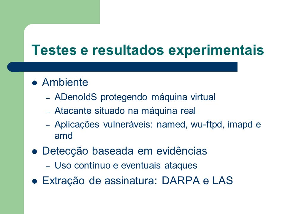 Testes e resultados experimentais