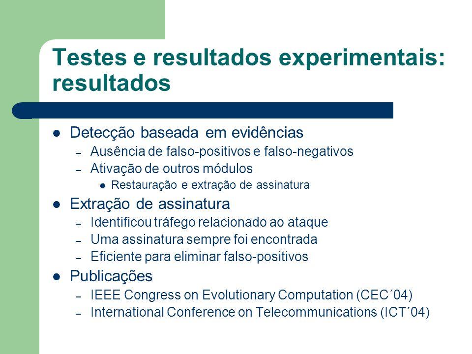 Testes e resultados experimentais: resultados
