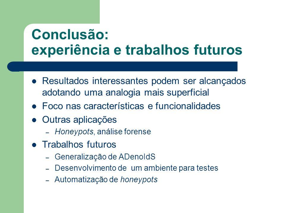 Conclusão: experiência e trabalhos futuros
