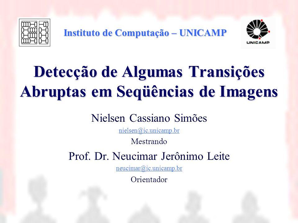 Detecção de Algumas Transições Abruptas em Seqüências de Imagens