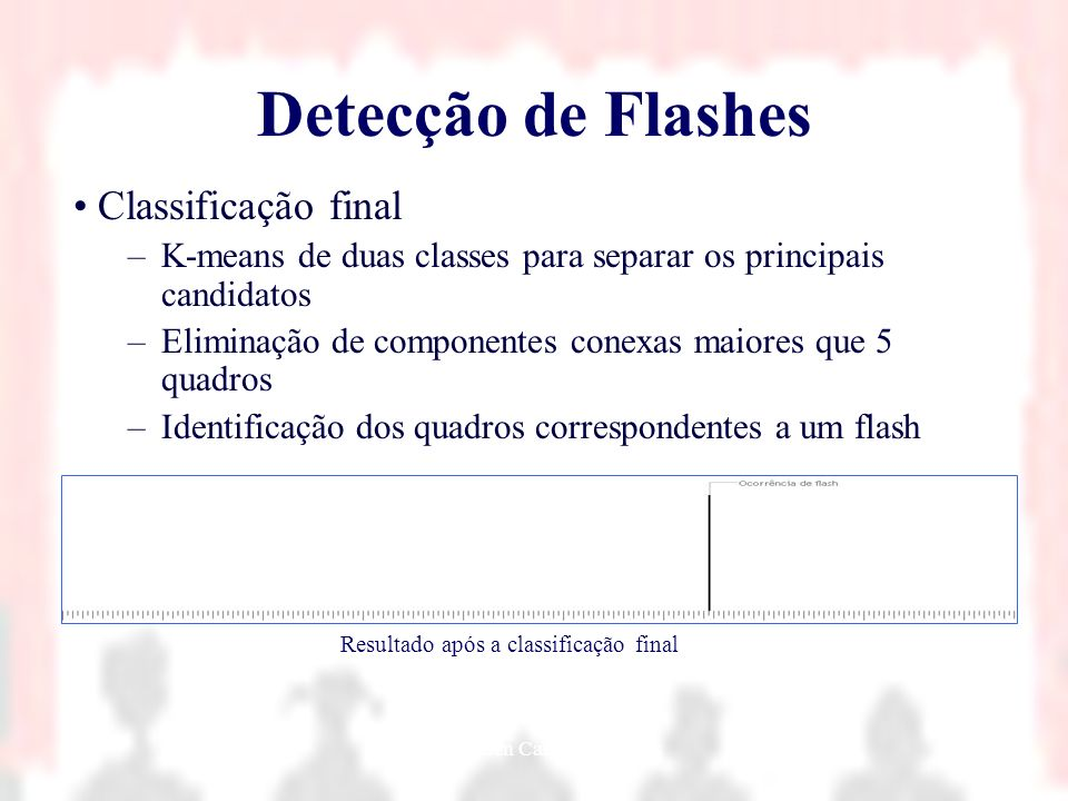 Detecção de Flashes Classificação final