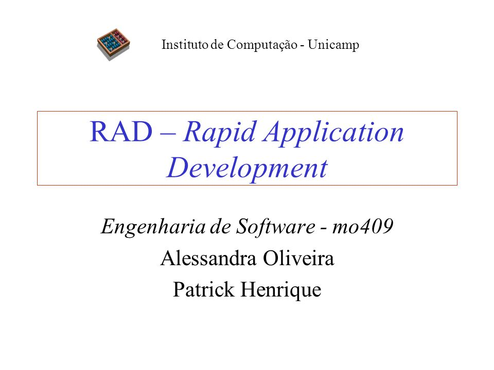 RAD – Rapid Application Development