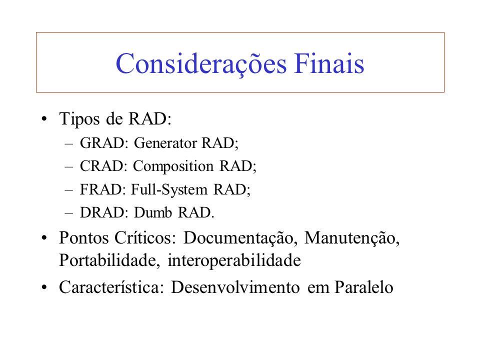Considerações Finais Tipos de RAD:
