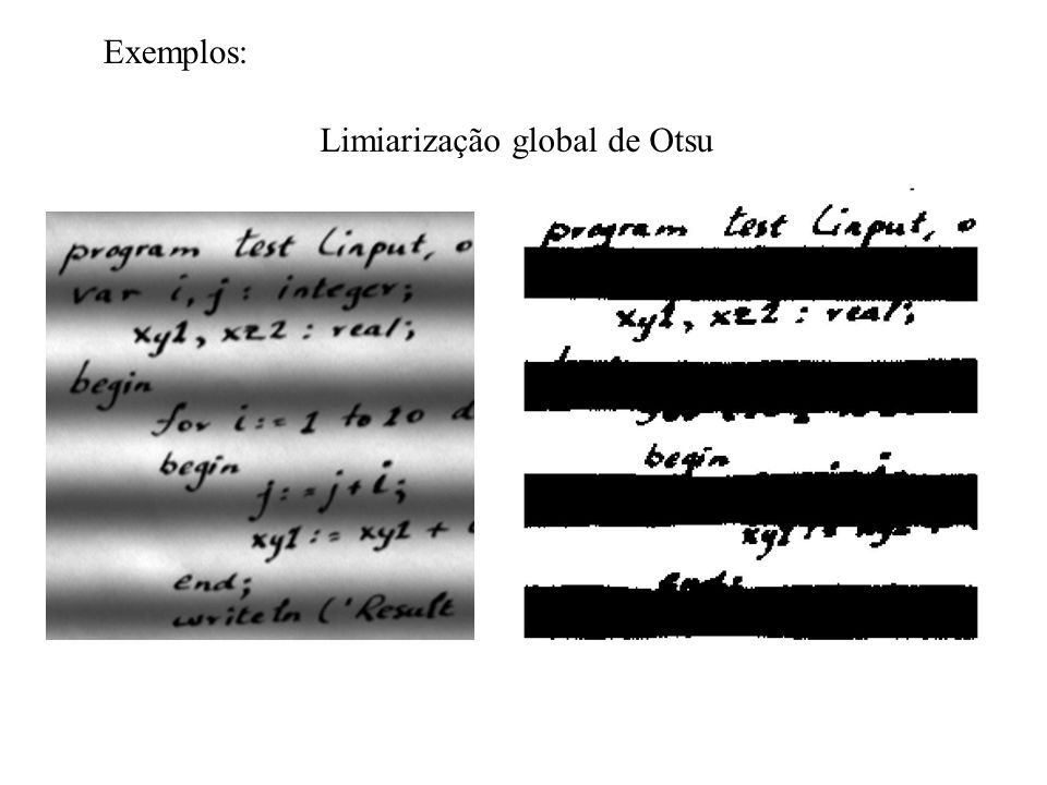Exemplos: Limiarização global de Otsu