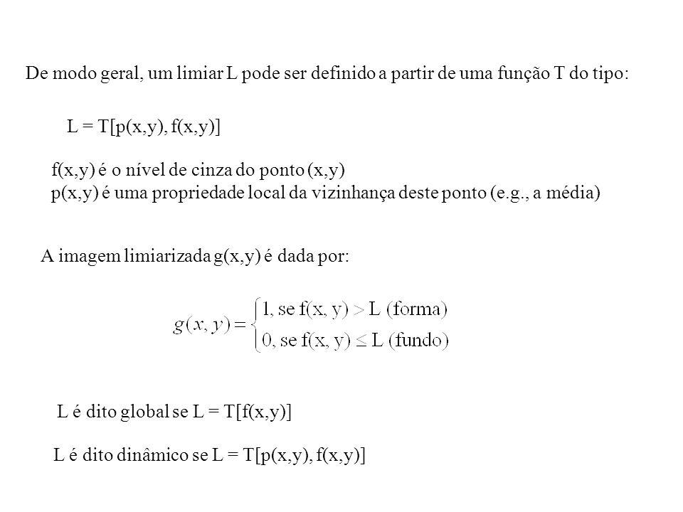 De modo geral, um limiar L pode ser definido a partir de uma função T do tipo: