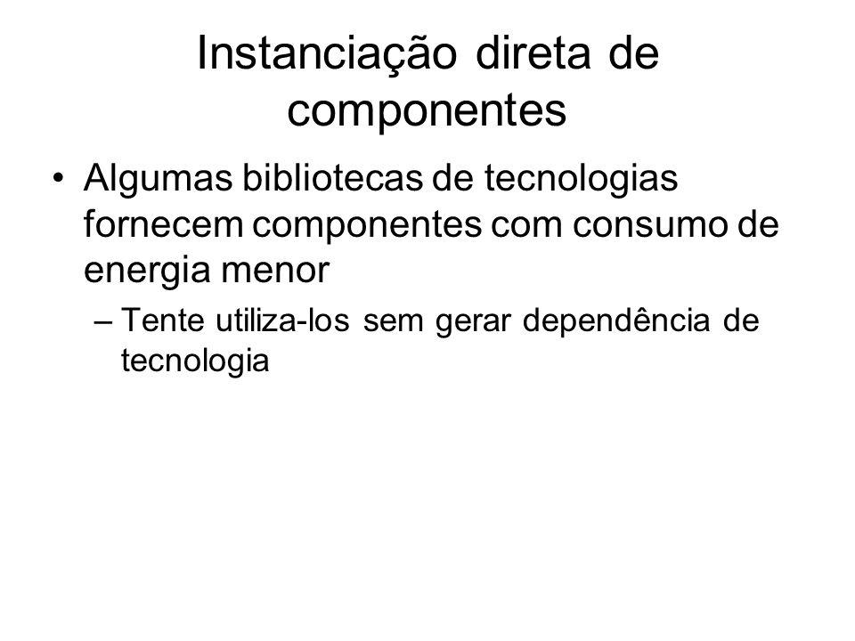 Instanciação direta de componentes