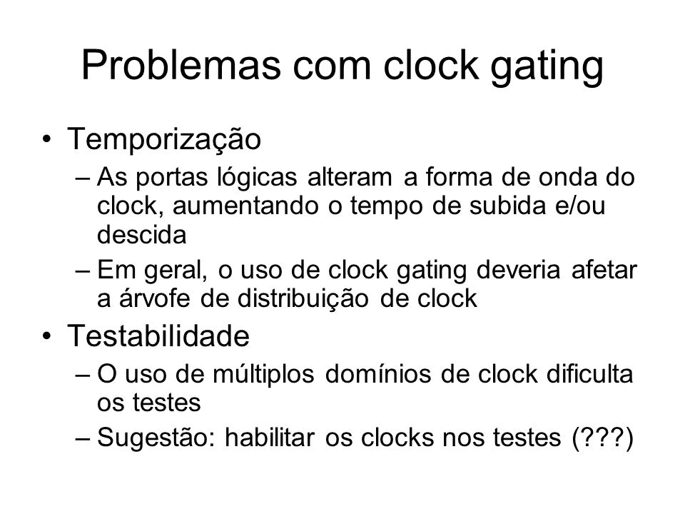 Problemas com clock gating