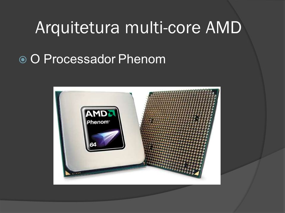 Arquitetura multi-core AMD