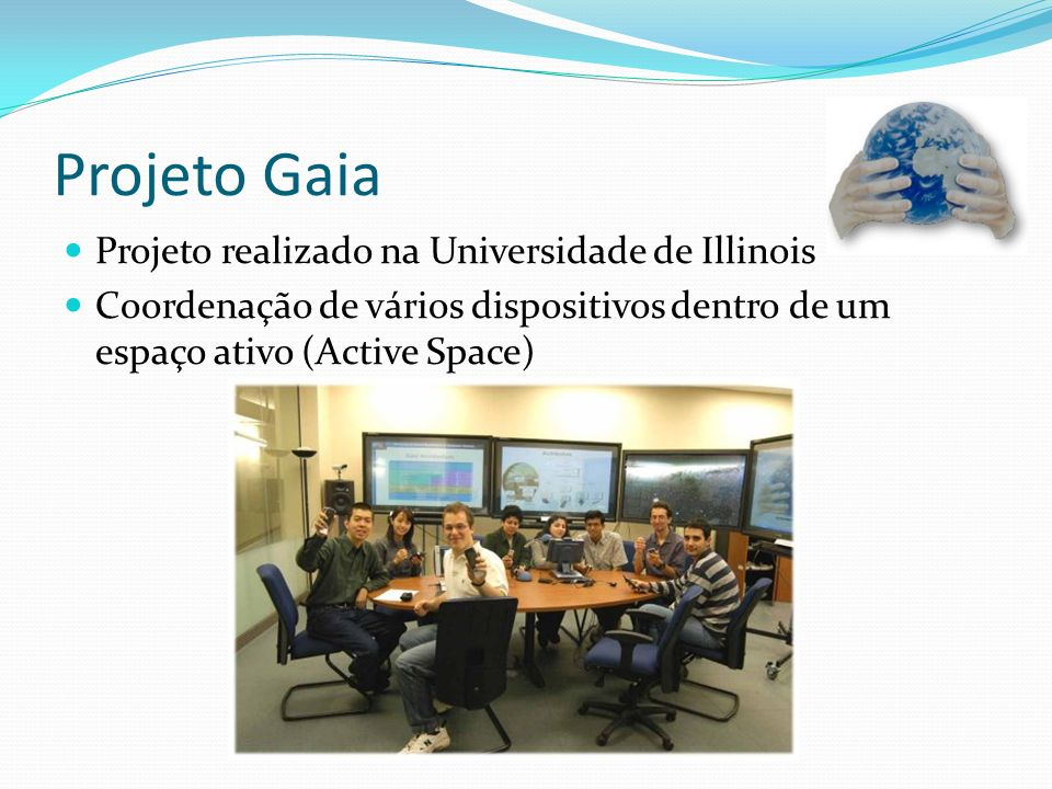 Projeto Gaia Projeto realizado na Universidade de Illinois
