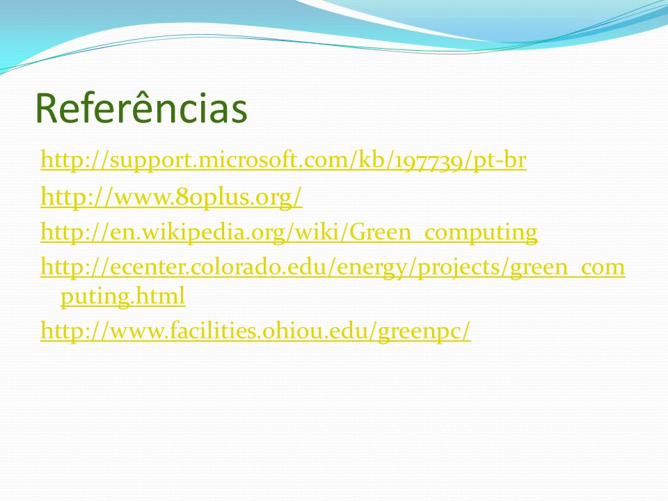 Referências http://www.80plus.org/