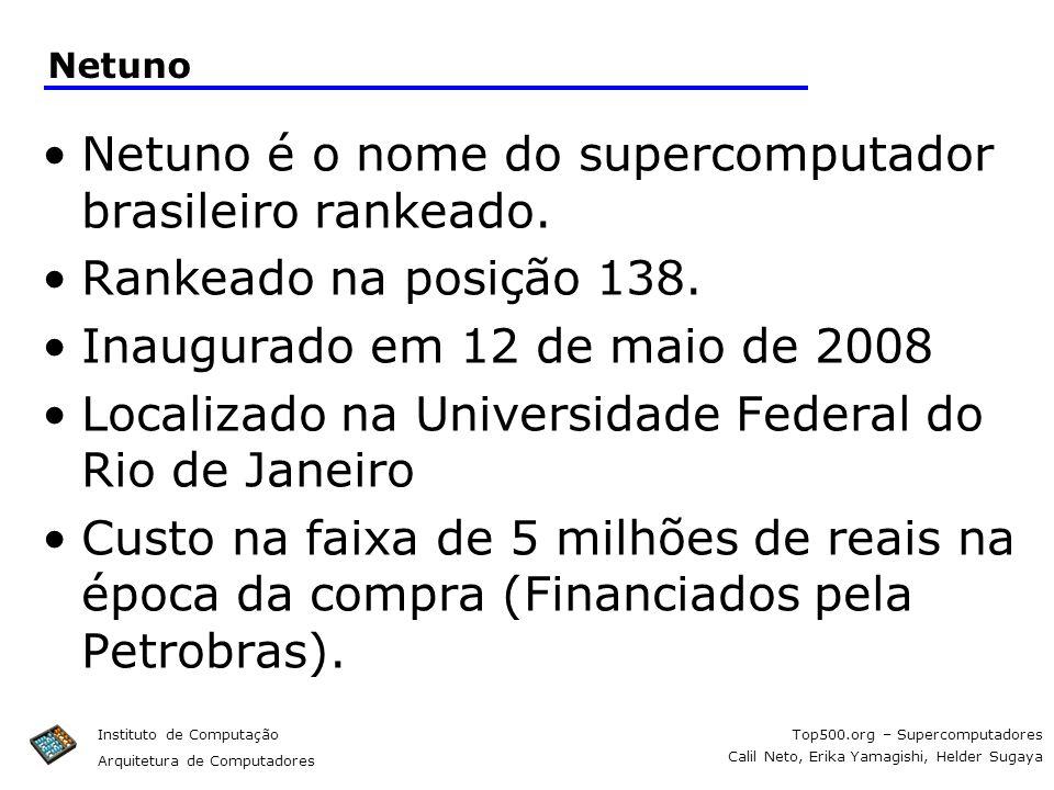 Netuno é o nome do supercomputador brasileiro rankeado.