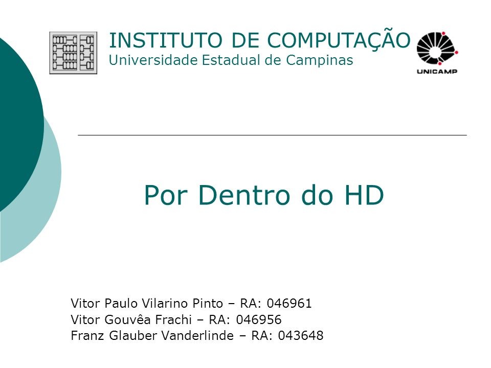 Por Dentro do HD INSTITUTO DE COMPUTAÇÃO