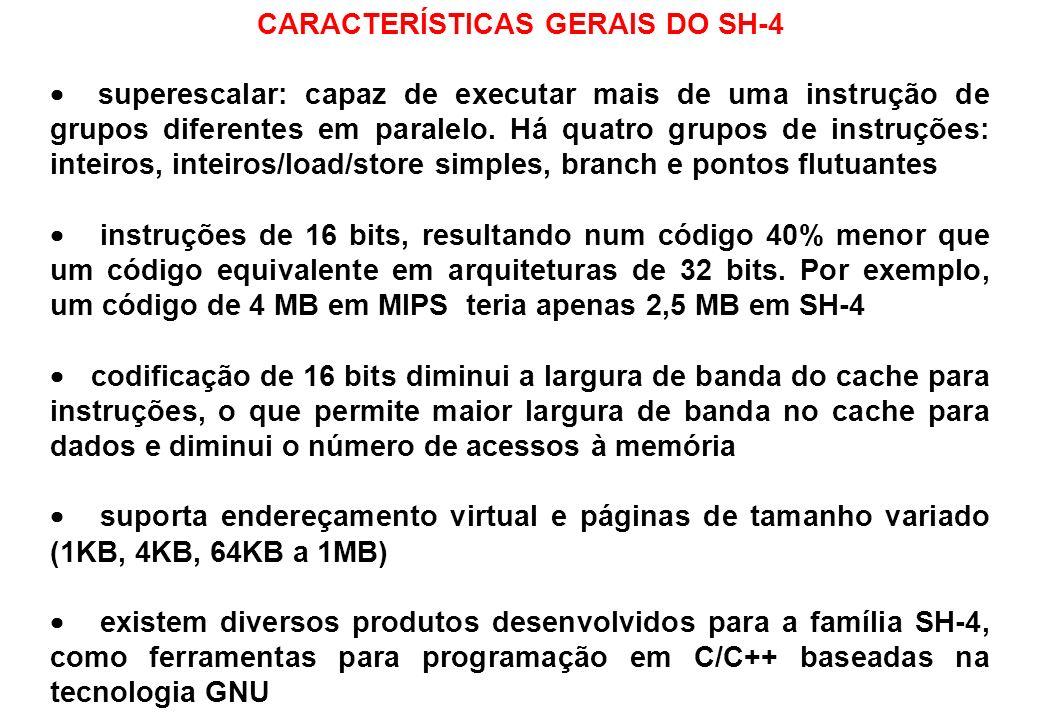 CARACTERÍSTICAS GERAIS DO SH-4