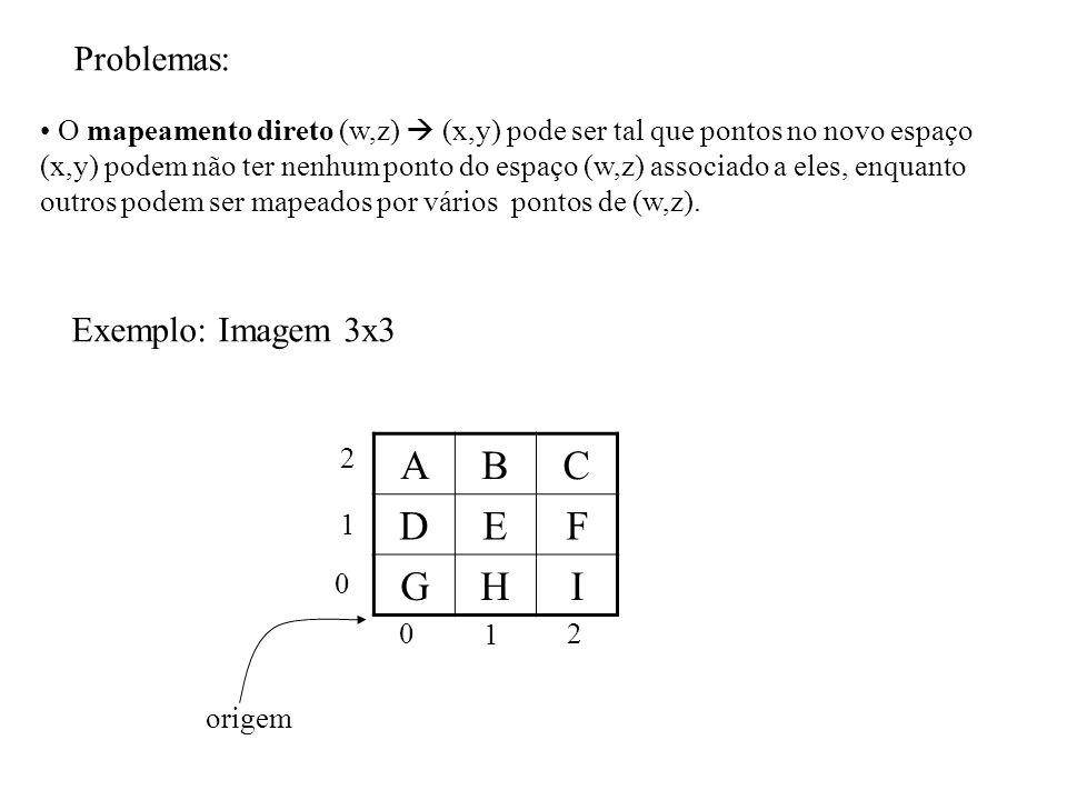 A B C D E F G H I Problemas: Exemplo: Imagem 3x3