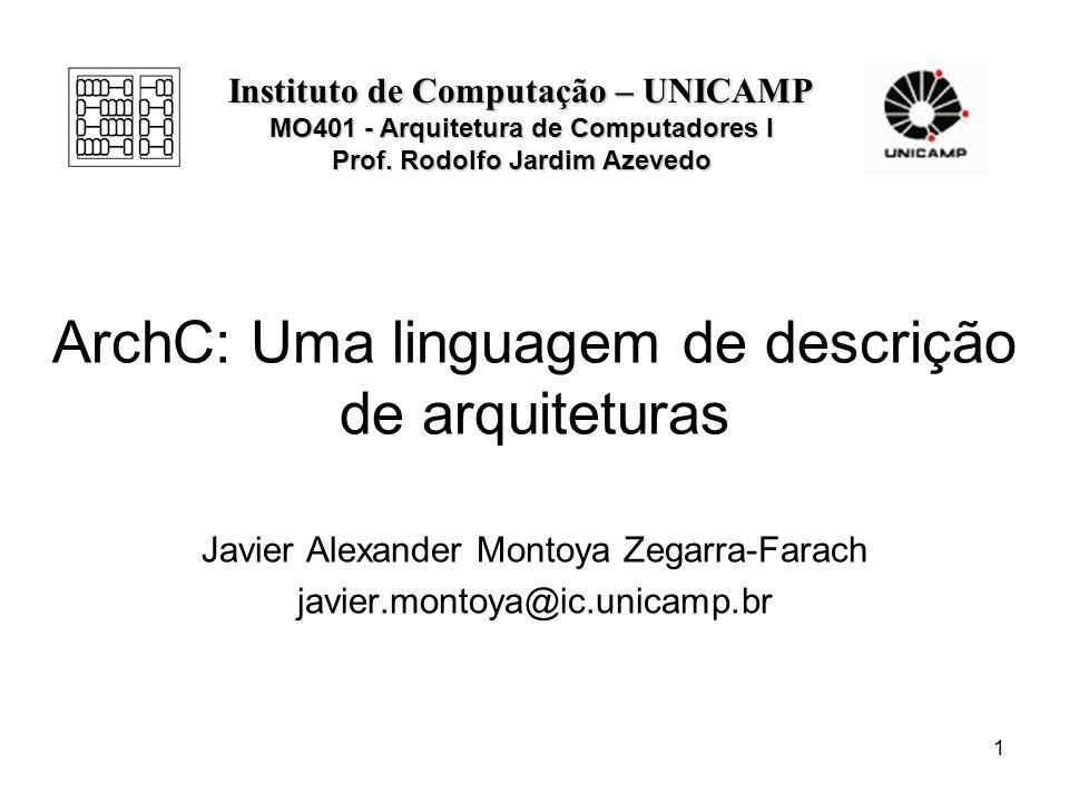 ArchC: Uma linguagem de descrição de arquiteturas