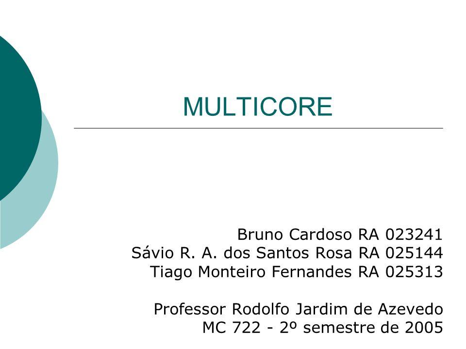MULTICORE Bruno Cardoso RA 023241