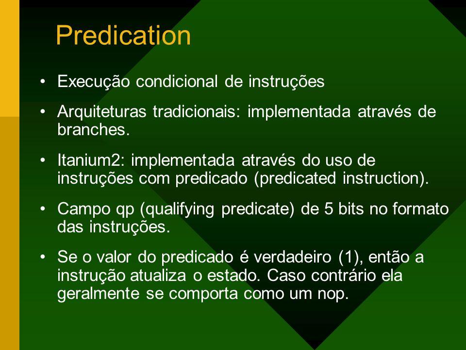 Predication Execução condicional de instruções