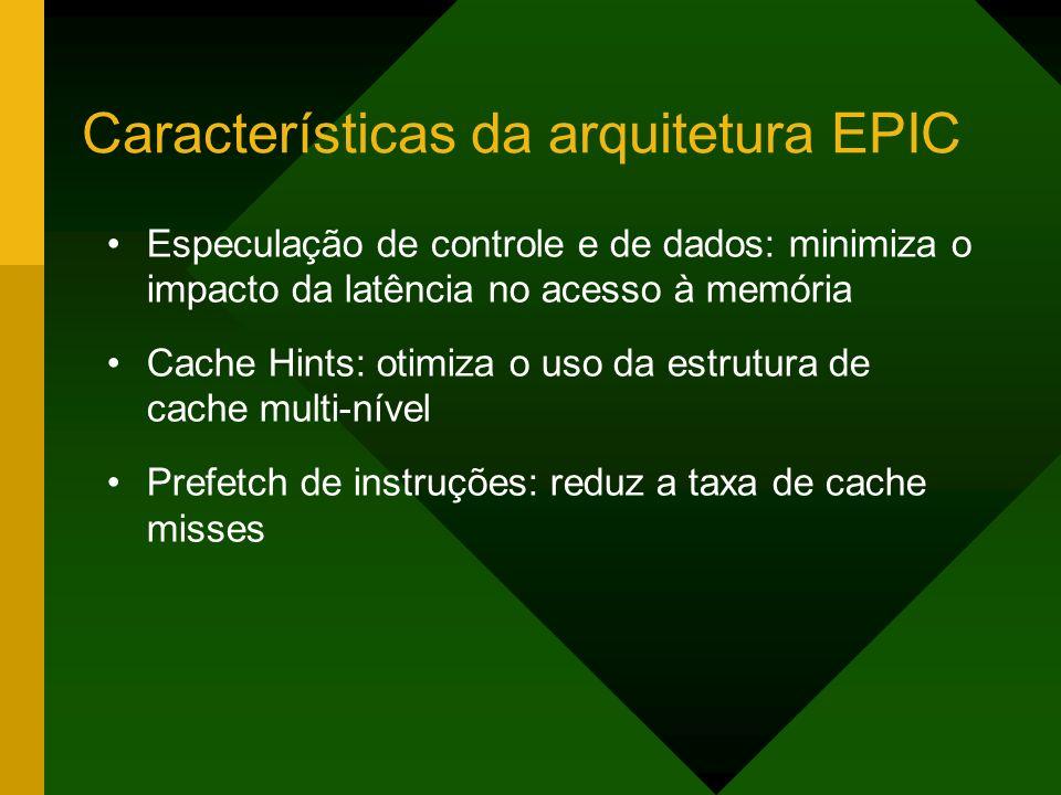 Características da arquitetura EPIC