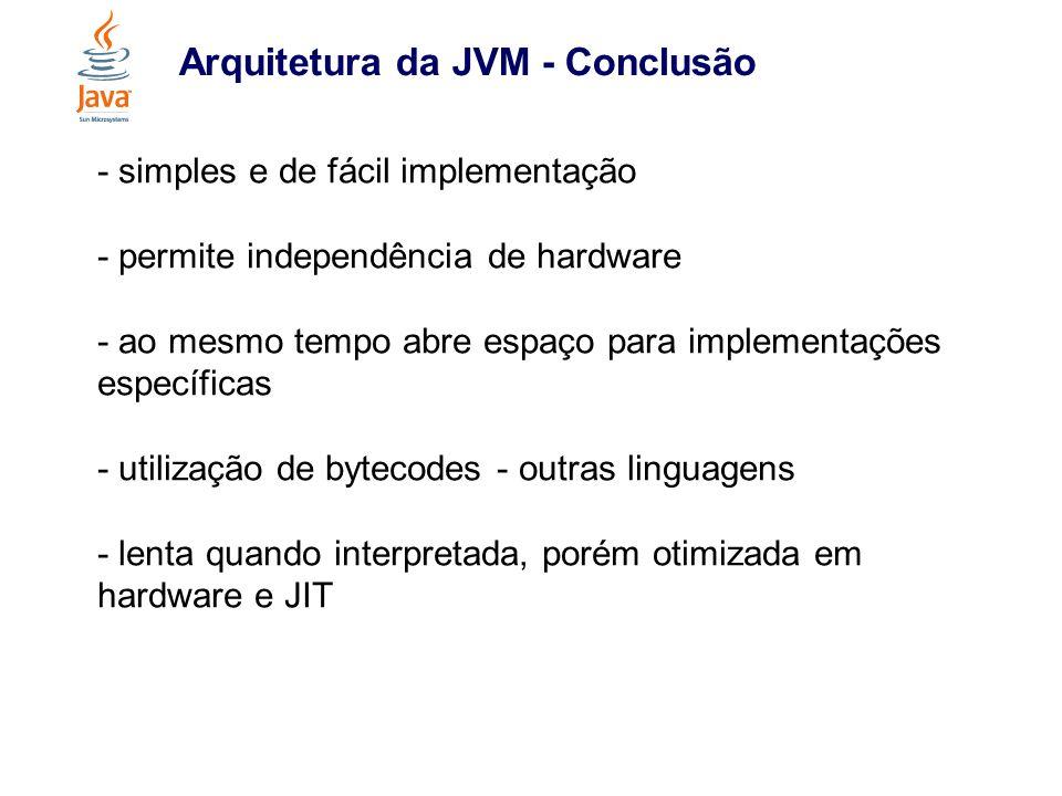 Arquitetura da JVM - Conclusão