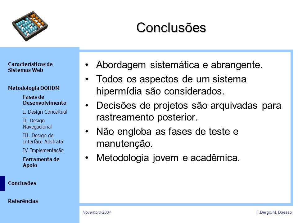 Conclusões Abordagem sistemática e abrangente.