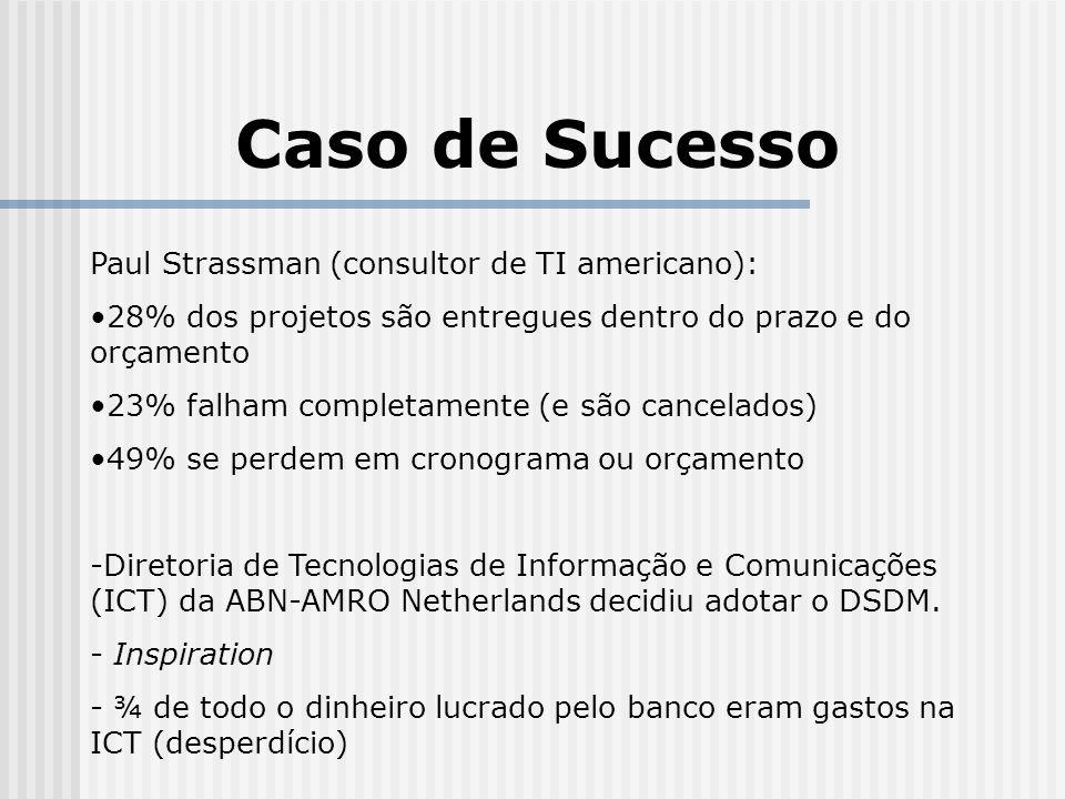 Caso de Sucesso Paul Strassman (consultor de TI americano):