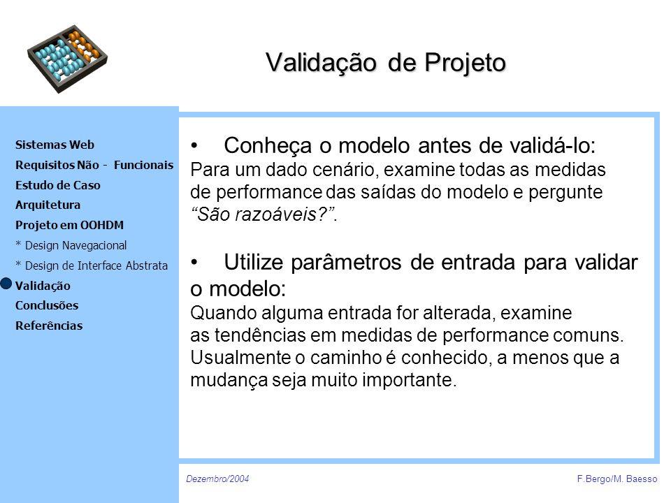 Validação de Projeto Conheça o modelo antes de validá-lo: