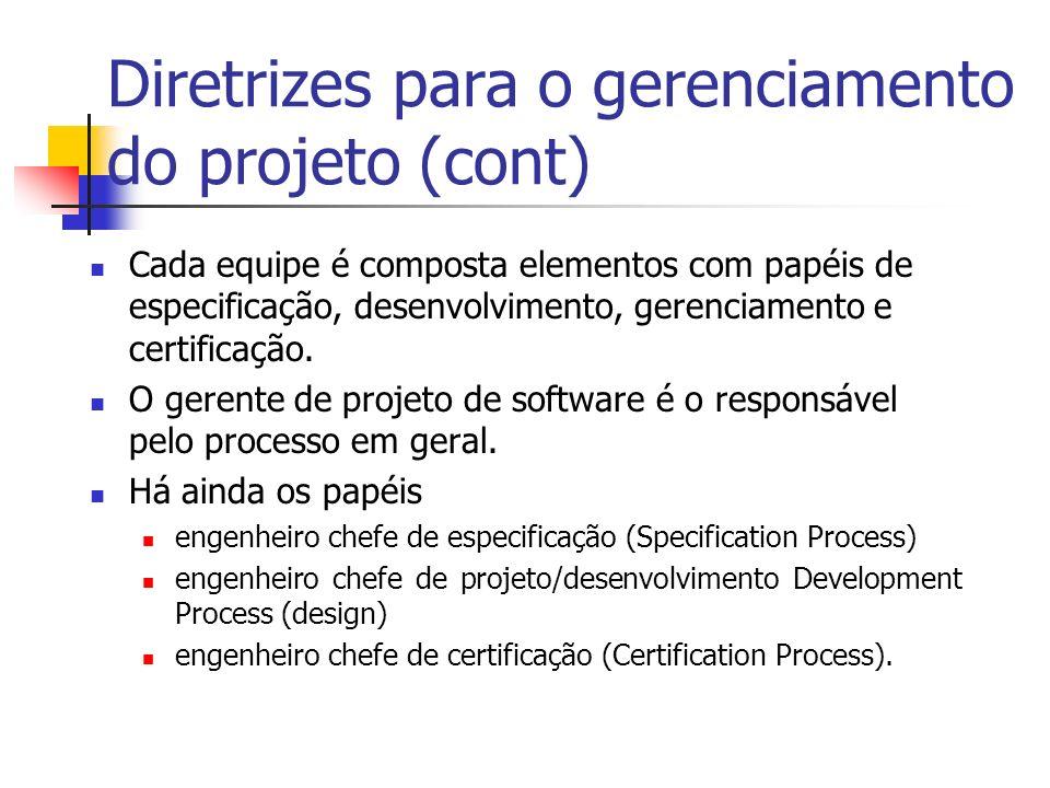 Diretrizes para o gerenciamento do projeto (cont)