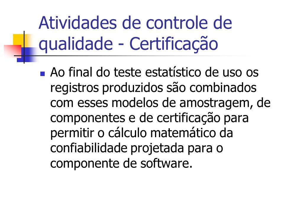 Atividades de controle de qualidade - Certificação